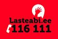 Kui näed, et laps vajab abi, helista tasuta 116 111.