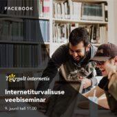 Facebooki veebiseminar: Turvaliselt internetis